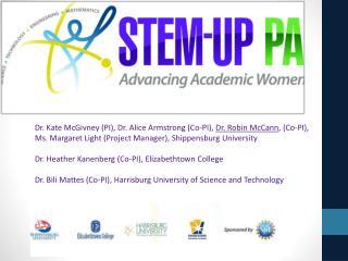 Dr. Kate McGivney (PI), Dr. Alice Armstrong (Co-PI),  Dr . Robin McCann , (Co-PI),