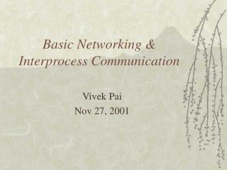 Basic Networking  Interprocess Communication