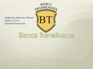 Angheluta Alexandru -Marian Clasa : a XI-a A Educatie Financiara