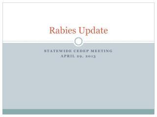 Rabies Update