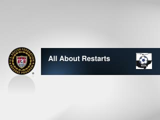 All  About Restarts