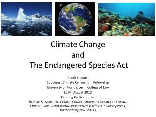 Climate Change  and  The Endangered Species Act