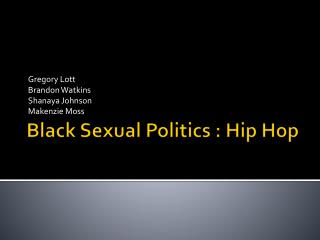 Black Sexual Politics : Hip Hop