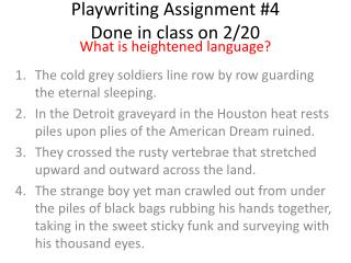 Playwriting Assignment #4  Done  in class on 2/20