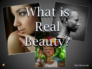 What is Real Beauty?
