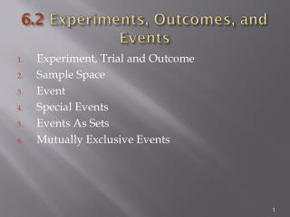 6.2  Experiments, Outcomes, and Events