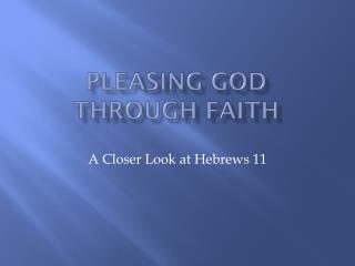 Pleasing God through faith