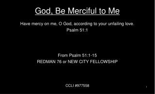 God, Be Merciful to Me