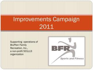 Improvements Campaign 2011