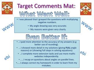 Target Comments Mat: