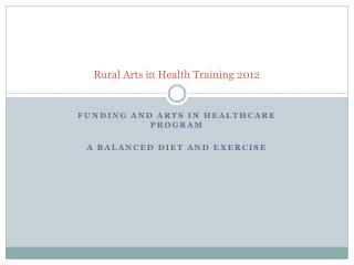 Rural Arts in Health Training 2012