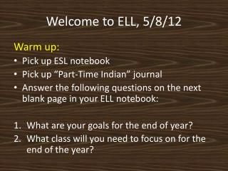 Welcome to ELL, 5/8/12