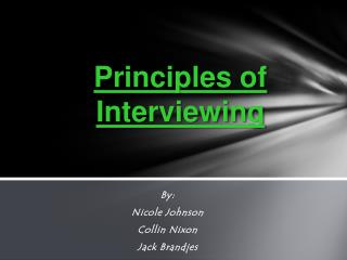 Principles of Interviewing