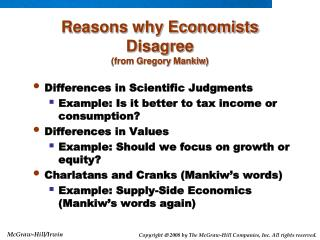 Reasons why Economists Disagree from Gregory Mankiw