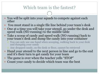 Which team is the fastest?