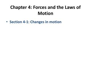 Chapter 4: Forces and the Laws of Motion