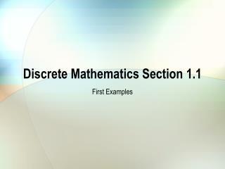 Discrete Mathematics Section 1.1