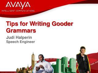 Tips for Writing Gooder Grammars