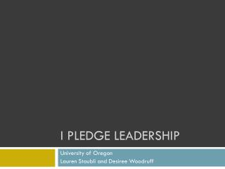 I PLEDGE LEADERSHIP