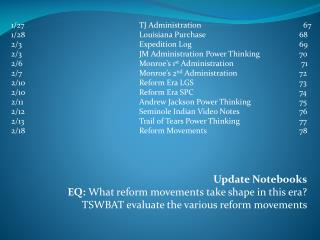 Update Notebooks EQ:  What reform movements take shape in this era?