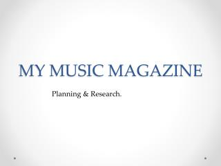 MY MUSIC MAGAZINE