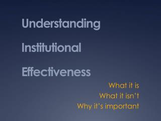 Understanding Institutional Effectiveness
