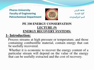 PE 330 ENERGY CONSERVATION LECTURE  (9) ENERGY RECOVERY SYSTEMS: 1- Introduction: