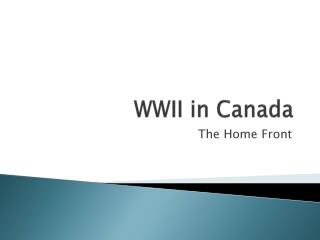 WWII in Canada