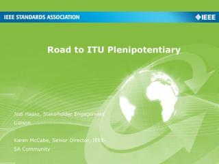 Road to ITU Plenipotentiary