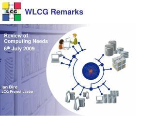 WLCG Remarks