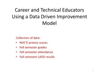 Career and Technical Educators Using a Data Driven Improvement Model