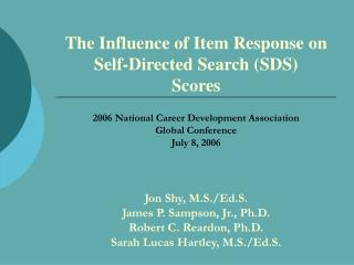 The Influence of Item Response on Self-Directed Search SDS Scores