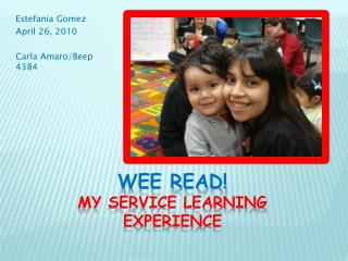 WEE Read! My service learning experience