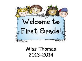 Miss Thomas 2013-2014