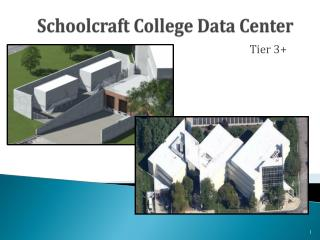 Schoolcraft College Data Center