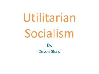 Utilitarian Socialism