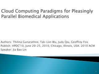 Cloud  Computing Paradigms for Pleasingly Parallel Biomedical Applications