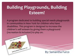 Building Playgrounds, Building Esteem!