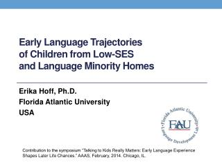 Early Language Trajectories of Children from Low-SES and Language Minority Homes
