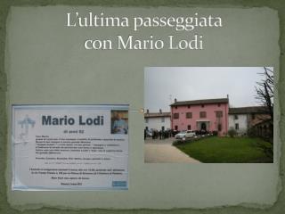 L'ultima passeggiata  con Mario Lodi