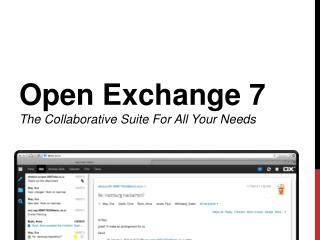 O pen Exchange 7 The  Collaborative  Suite For All Your Needs