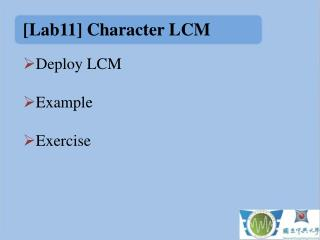 [ Lab11] Character LCM