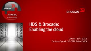 HDS & Brocade: Enabling the cloud