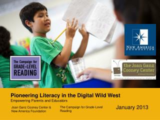 Pioneering Literacy  in  the Digital Wild West Empowering Parents and Educators