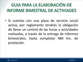 GUIA PARA LA ELABORACIÓN DE INFORME BIMESTRAL DE ACTIVIADES