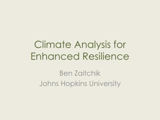 Climate Analysis for Enhanced Resilience