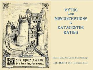 Myths and Misconceptions in Datacenter Rating