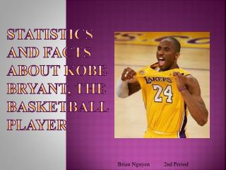 Statistics and Facts About Kobe Bryant, the Basketball Player