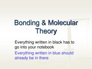 Bonding & Molecular Theory