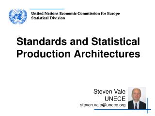 Standards and Statistical Production Architectures